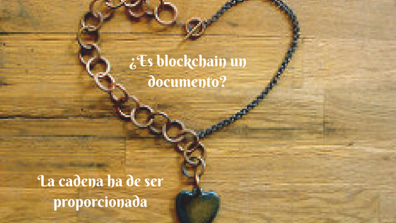 Blockchain ¿una nueva forma documental?