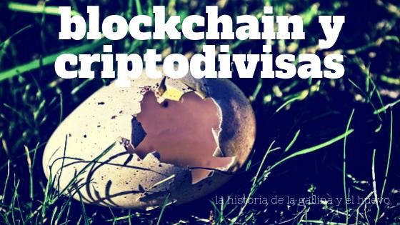 Blockchain y criptodivisas