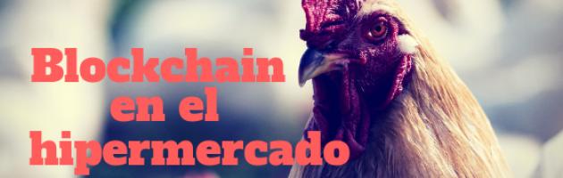 Blockchain en el hipermercado